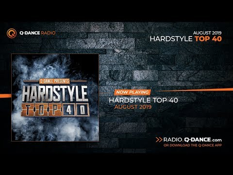 Q-dance Radio | Hardstyle Top 40 of August 2019