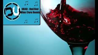 Download UB40 - Red Red Wine (Furo Remix) MP3 song and Music Video