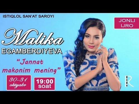 Malika Egamberdiyeva - Jannat makonim mening nomli jonli konsert dasturi 2015