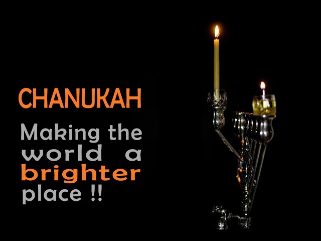 Chanukah: Making the world a brighter place