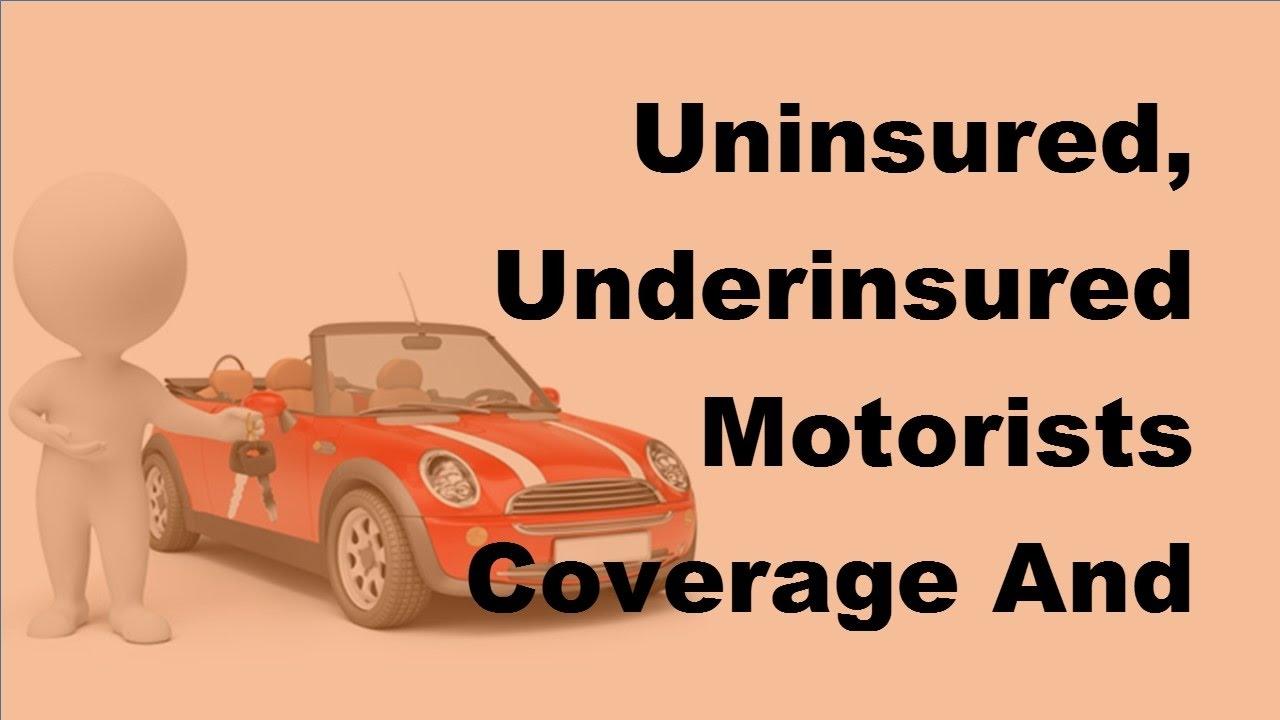 Original 2017 Car Coverage  Uninsured Underinsured Motorists Coverage And Who