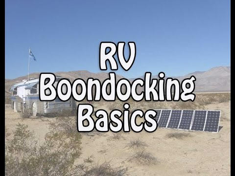 RV Boondocking Basics - Finding Spots, Conserving Water, Sol