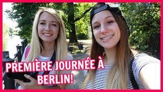 PREMIÈRE JOURNÉE À BERLIN! | 5-6 septembre 2016