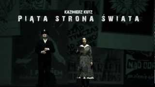 Piąta Strona Świata - Teatr Śląski (trailer)