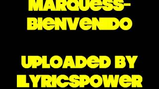 Marquess - Bienvenido [Official Song] [1080p]