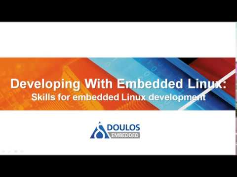 Developing With Embedded Linux ONLINE