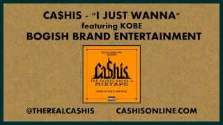 [3.26 MB] Ca$his - I Just Wanna feat. Kobe