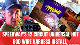 Speedway Motors 12 Circuit Wire Harness Install: Part 1.  Bad Hombre Garage Ep 43