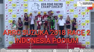 Video LIVE ARRC RACE 2 SUZUKA JAPAN 2018 • 250CC INDONESIA JUARA FULL PODIUM download MP3, 3GP, MP4, WEBM, AVI, FLV September 2018
