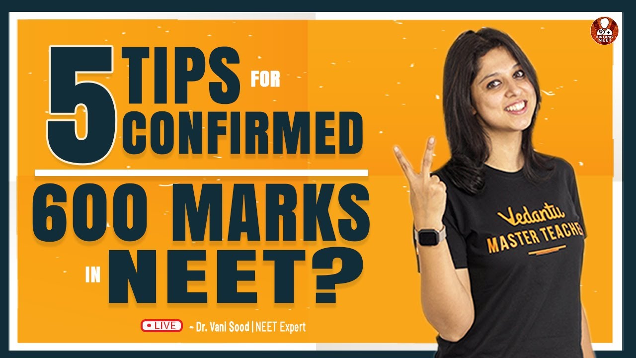 5 Tips for Confirmed 600 Marks in NEET By Vani Ma'am   NEET Preparation   Vedantu Biotonic For NEET