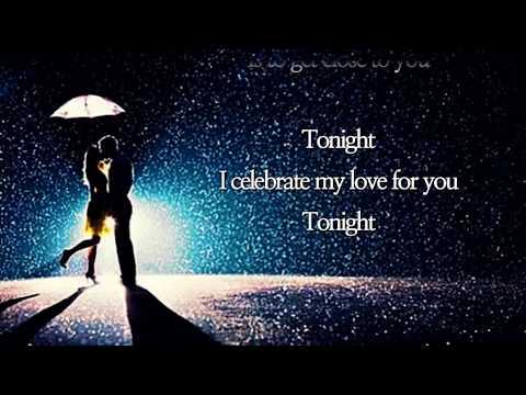 Tonight, I celebrate my love /Roberta Flack & Peabo Bryson  (with Lyrics)