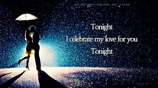 Tonight, I celebrate my love /Roberta Flack & Peabo Bryson  (with Lyrics)