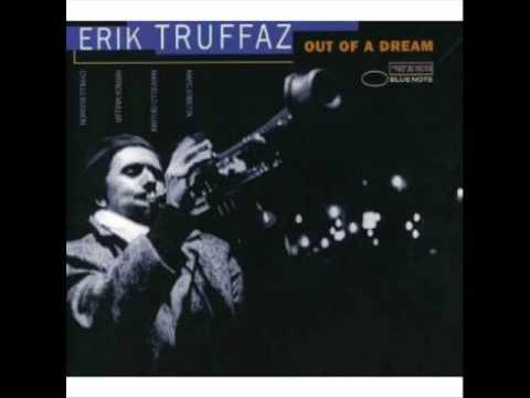 saisir - Erik Truffaz - out of a dream