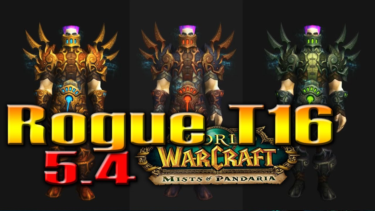 Rogue tier 16 armor sets bonuses patch 5 4 news by for Wow portent 5 4