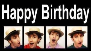 Happy Birthday song - A CAPPELLA barbershop quartet one man multitrack by Trudbol