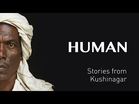 Stories from KUSHINAGAR - INDIA - #HUMAN