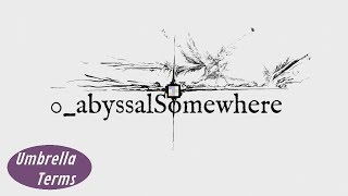0_abyssalSomewhere - PC Game Review - UT
