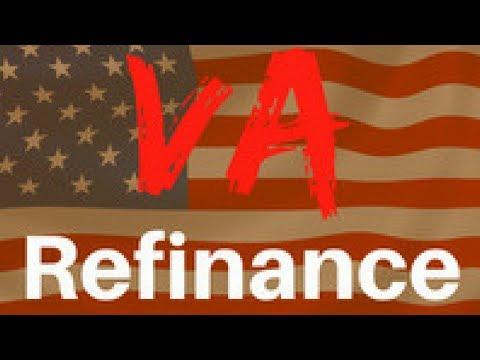 VA cashout 100% refi   IRRRL VA Interest Rate Reduction Refi
