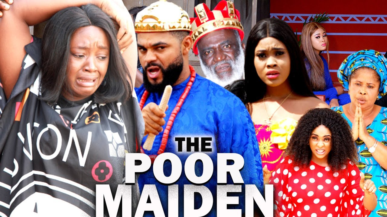 Download THE POOR MAIDEN (NEW LUCHI DONALD MOVIE) - NIGERIAN NOLLYWOOD MOVIES/ TRENDING MOVIES