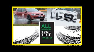 All-season tyre test 2017/2018: top all-weather tyres tested