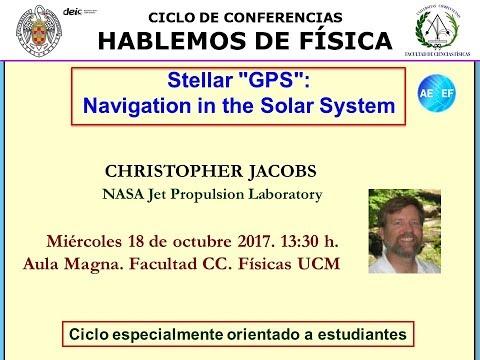"""Stellar """"GPS"""" Navigation in the Solar System. Facultad de Físicas. UCM"""