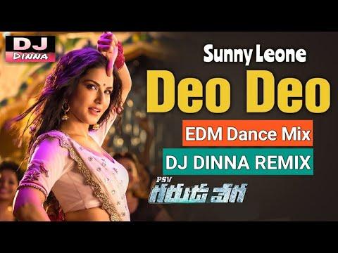Deo Deo Dj Song | EDM Tapori Remix | Sunny Leone | Telugu DJ Song | DJ Dinna