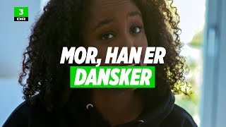Mor,_han_er_dansker_|_Kortdok_|_DR3