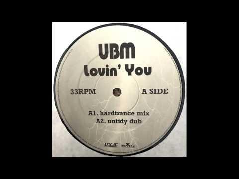 UBM - Lovin' You (Hardtrance Mix)