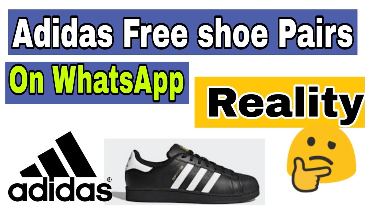 Free Adidas shoes | WhatsApp messages | Reality