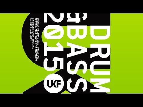UKF Drum & Bass 2015 (Album Mix)