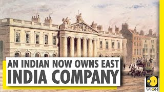 The company that once owned India is now owned by an Indian | East India Company