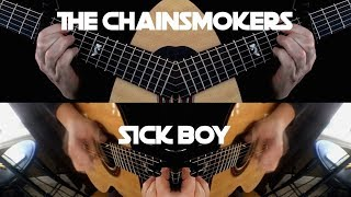 The Chainsmokers - Sick Boy - Fingerstyle Guitar