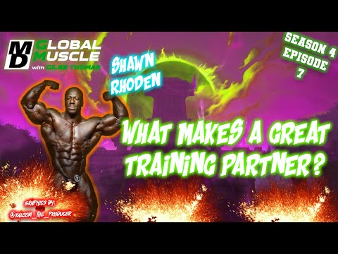 Shawn Rhoden: What Makes a Great Training Partner? | MD Global Muscle Clips