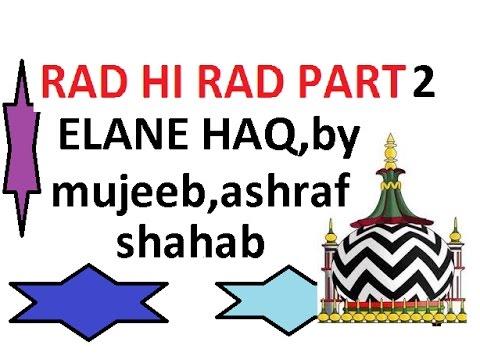 rad hi rad part 2 ELANE HAQ mufti mujeeb ashraf nagpur
