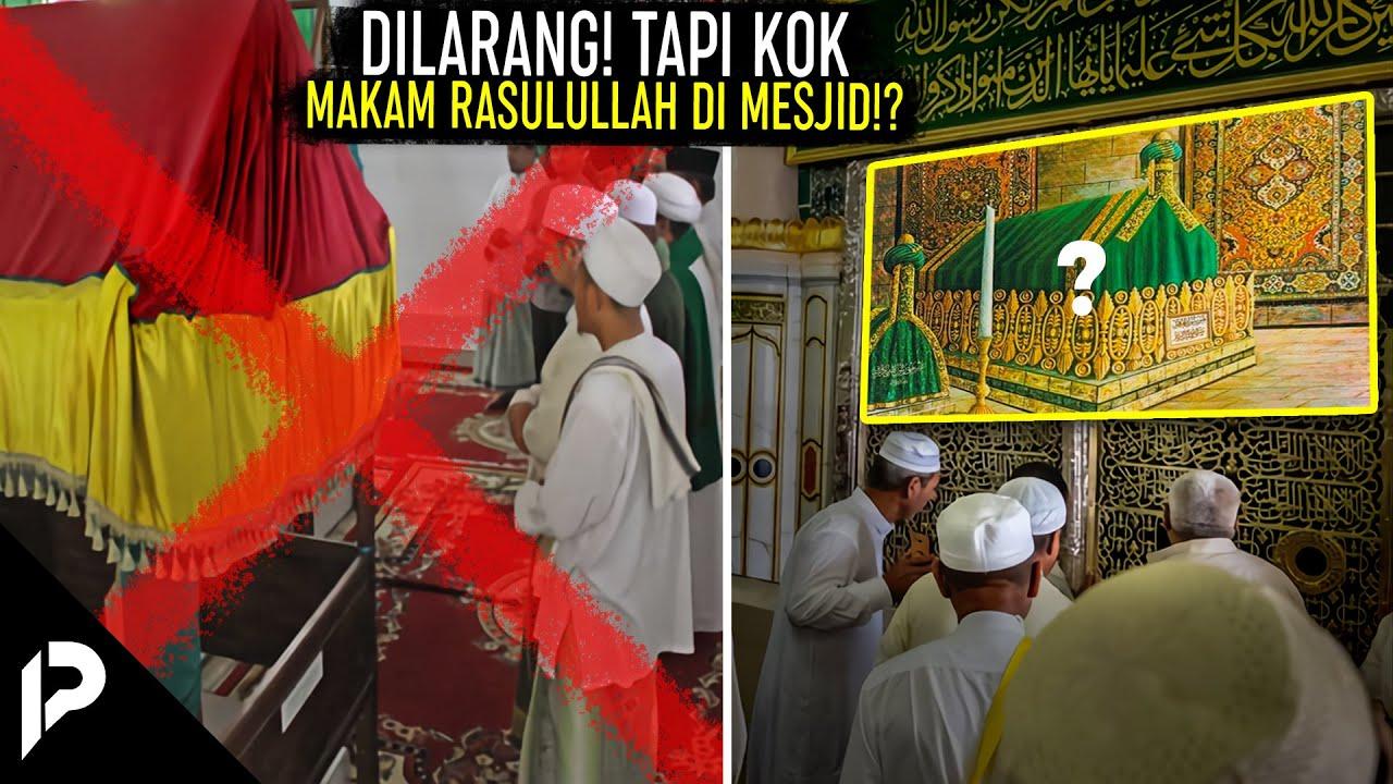 Nabiﷺ Melarang Sholat Kalo Ada Kuburan di Masjid, Tapi Mengapa Makam Rasulullah Ada di Dalam Masjid?
