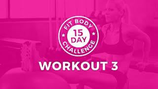 15 Day Challenge - Workout 3