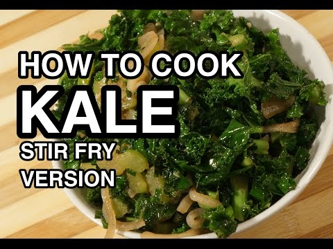 ★★ How to Cook Kale - Stir Fry Version - Calovo Nero