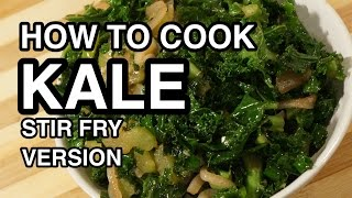 How to Cook Kale - Stir Fry Version - Calovo Nero