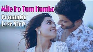 Mile Ho Tum Hamko - Neha Kakkar   Romantic Love story   Varsha Tripathi   Music Series