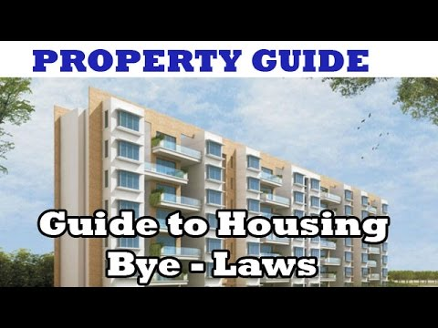 Property Guide: Guide to Housing Bye - Laws