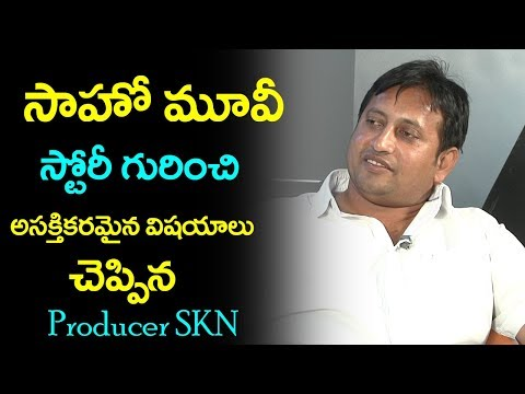 Sahoo Movie | Taxiwaala Movie Producer SKN About Prabhas Sahoo Movie | Film Jalsa