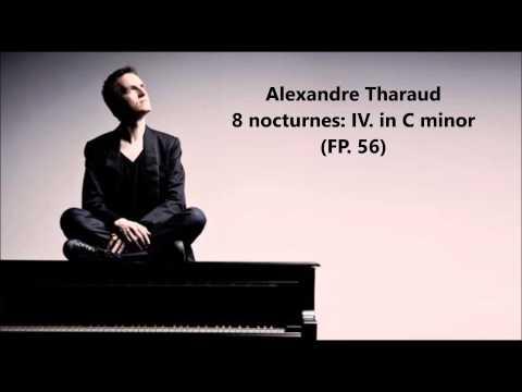 "Alexandre Tharaud: The complete ""8 nocturnes FP. 56"" (Poulenc)"