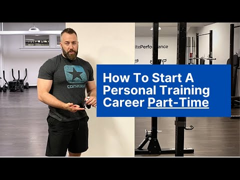 How to Start a Personal Training Career Part-Time [3 Tips For New Personal Trainers]