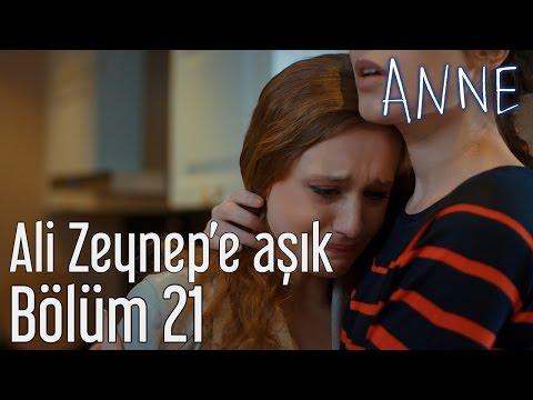 Anne 21. Bölüm -  Ali Zeynep