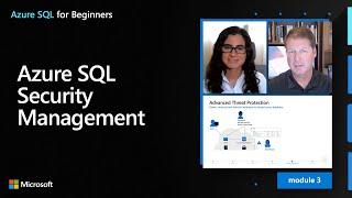 Azure SQL Security Management | Azure SQL for beginners (Ep. 30)
