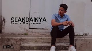 afieq shazwan   seandainya official lyric video