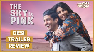 The Sky Is Pink Desi Trailer Review I Is it worth the hype? I SHOWSHA