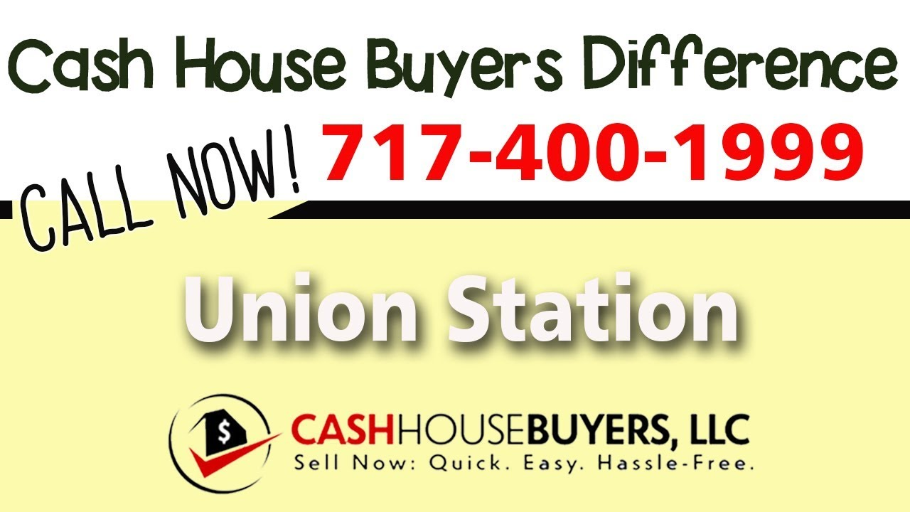 Cash House Buyers Difference in Union Station Washington DC   Call 7174001999   We Buy Houses