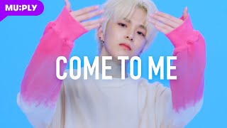 Download lagu TREASURE(트레저) - 들어와 (COME TO ME) MUPLY ver.
