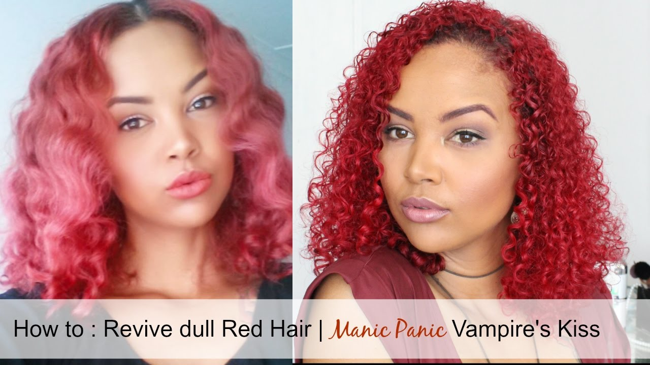 How To Revive Dull Red Hair Manic Panic Vampires Kiss South